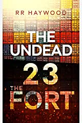 The Undead Twenty Three: The Fort Kindle Edition
