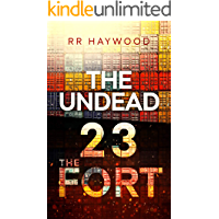 The Undead Twenty Three: The Fort
