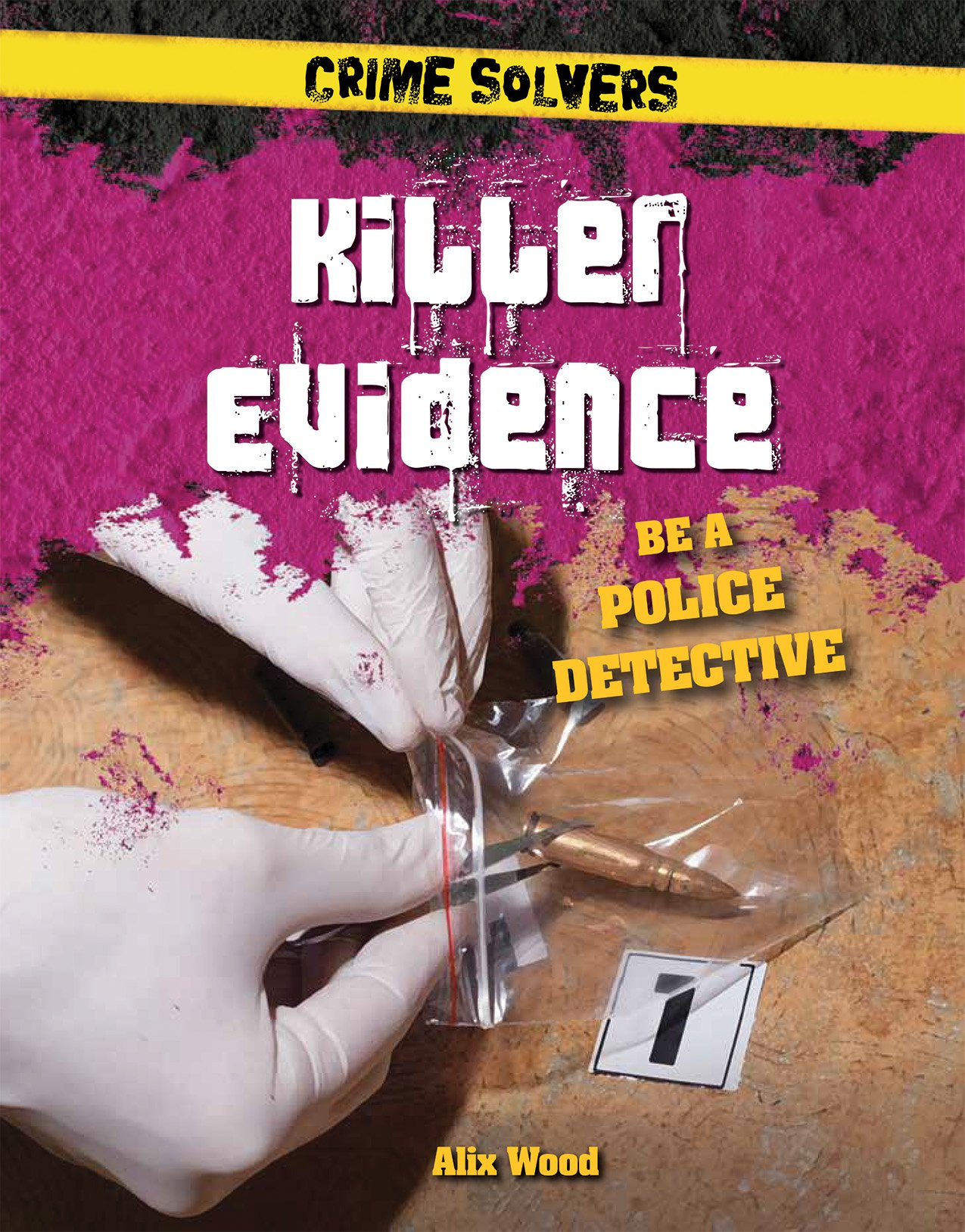 Read Online Killer Evidence: Be a Police Detective (Crime Solvers) ebook