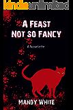 A Feast Not so Fancy