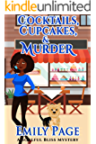 Cocktails, Cupcakes, & Murder (A Soulful Bliss Mystery Book 3)