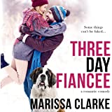 Three Day Fiancée: Animal Attraction, Book 2