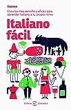 Italiano fácil: El curso más sencillo y eficaz para aprender italiano a tu propio ritmo (IDIOMAS)