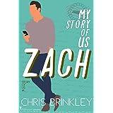 My Story of Us: ZACH