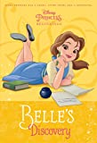 Disney Princess Beginnings: Belle's Discovery (Disney Princess) (A Stepping Stone Book(TM))