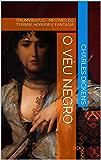 O Véu Negro (Mestres da Literatura de Terror, Horror e Fantasia Livro 14)