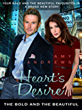 Heart's Desire: The Bold and the Beautiful