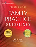 Family Practice Guidelines, Fourth Edition