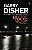 Blood Moon (Peninsula Crimes Book 5)