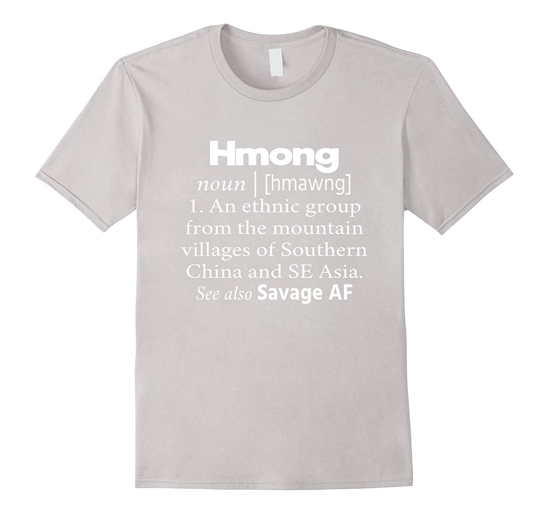 77b3893f4143 Hmong Definition Savage AF T-Shirt – Dalattee.com