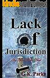 Lack of Jurisdiction (Alexis Parker Book 7)