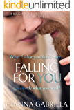 Falling For You (Bragan University Series Book 3)