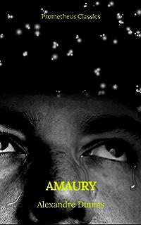 Amaury (Prometheus Classics) (Spanish Edition)