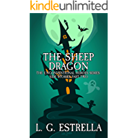 The Sheep Dragon (The Unconventional Heroes Series Side Stories Book 2)