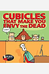 Cubicles That Make You Envy the Dead (Dilbert) Kindle Edition
