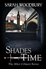 Shades of Time (The After Cilmeri Series Book 14) Kindle Edition