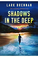 Shadows in the Deep (The Durand Chronicles Book 1) Kindle Edition