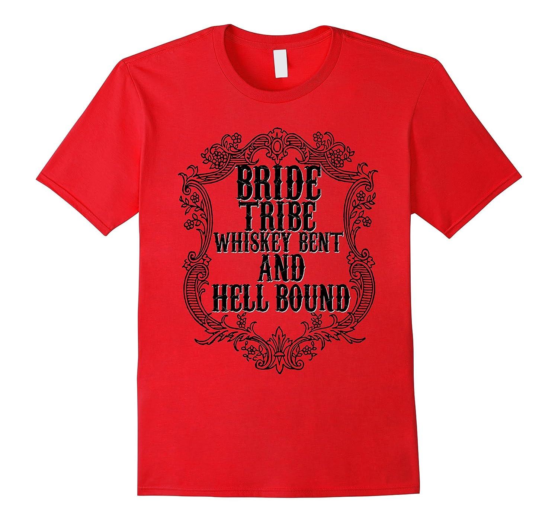 Bridesmaid Shirt Whiskey Bent Hellbound Bachelorette Bestie