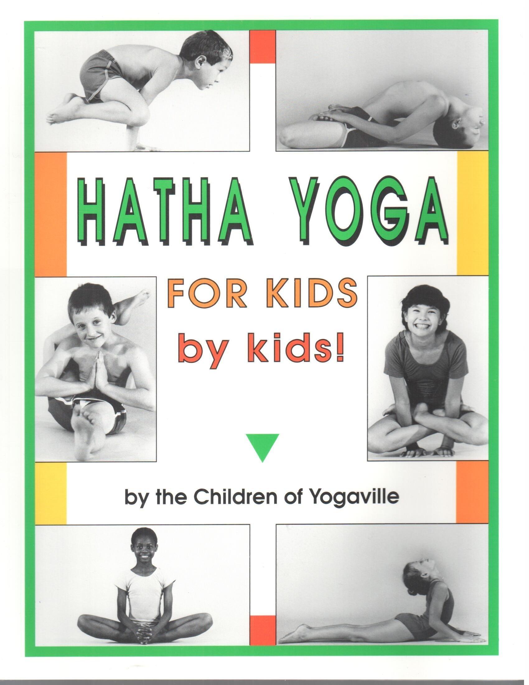 Download Hatha Yoga for Kids: by Kids! pdf epub