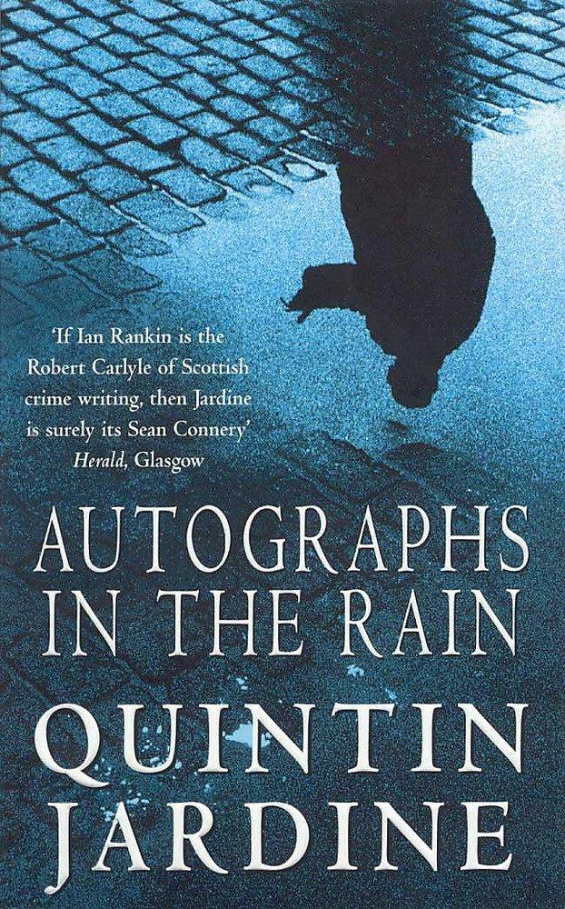 Autographs in the Rain (Bob Skinner Mysteries) pdf epub