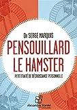 Pensouillard le hamster [LIVRE AUDIO]
