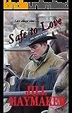 Safe to Love (Aspen Ridge Series Book 2)