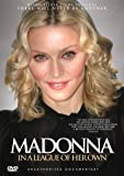 Madonna: in a League of Her Own [DVD] [2012] [UK Import]