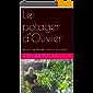 Le potager d'Olivier: Nourrir sa famille, nourrir son esprit.