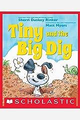 Tiny and the Big Dig Kindle Edition