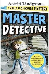 A Kalle Blomkvist Mystery: Master Detective Kindle Edition