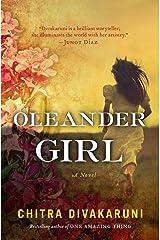 Oleander Girl: A Novel Kindle Edition