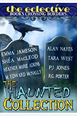 The Eclective: The Haunted Collection Kindle Edition