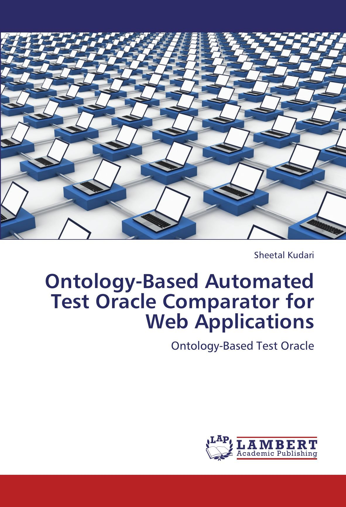Download Ontology-Based Automated Test Oracle Comparator for Web Applications: Ontology-Based Test Oracle PDF