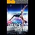 Dance with Me: Under the Uniform