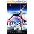 Dance with Me: Under the Uniform