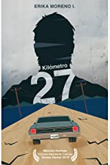 Kilómetro 27 (Spanish Edition) Kindle Edition