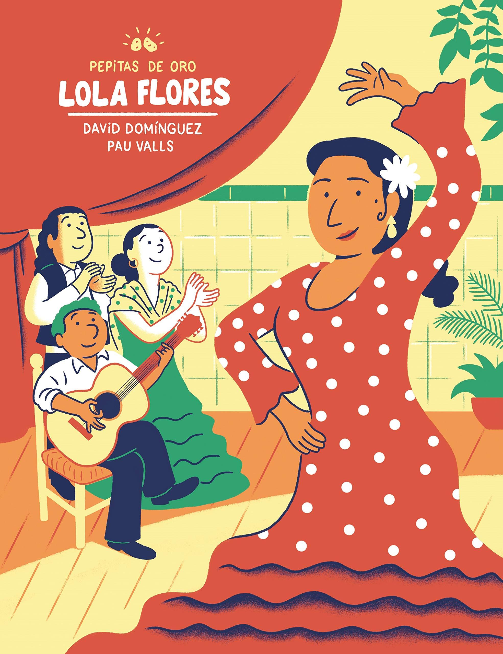 Pepitas de oro. Lola Flores Descubre el mundo y la Historia: Amazon.es: Domínguez Domínguez, David, Valls Pérez, Pau: Libros