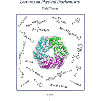 Lectures on Physical Biochemistry