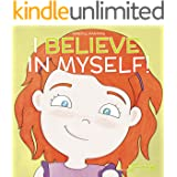I Believe in Myself (Mindful Mantras Book 6)