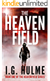 The Heavenfield: A dark and epic science fiction thriller (Heavenfield Book 1)