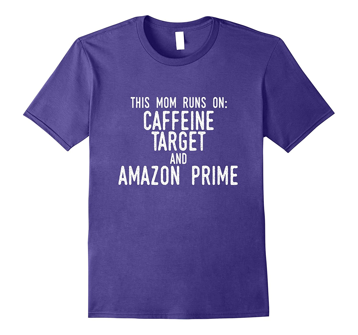 This Mom Runs on Coffee Addict Drinks T-Shirt-PL