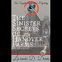 The Sinister Secrets of Hanover Farm: An Angela Morton Mystery (An Angela Morton Camping Mystery Book 2)