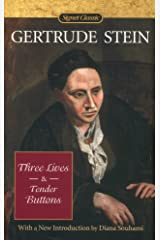 Three Lives and Tender Buttons (Signet Classics) Kindle Edition