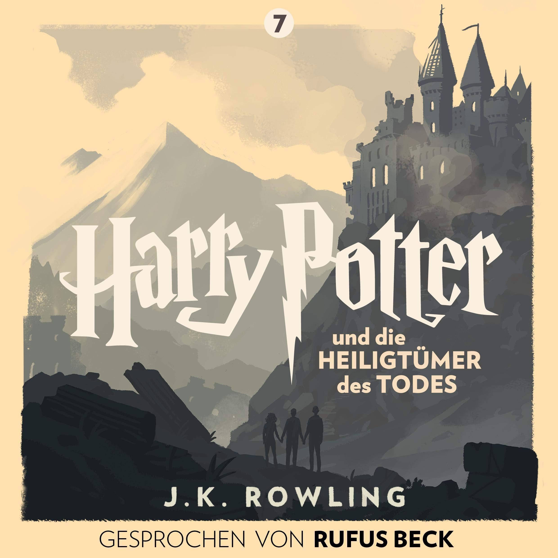 Harry Potter Und Die Heiligtümer Des Todes   Gesprochen Von Rufus Beck  Harry Potter 7