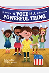 A Vote Is a Powerful Thing Kindle Edition