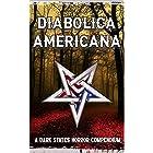 Diabolica Americana: A Dark States Horror Compendium