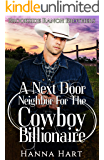 A Next Door Neighbor For The Cowboy Billionaire (Brookside Ranch Brothers Book 6)