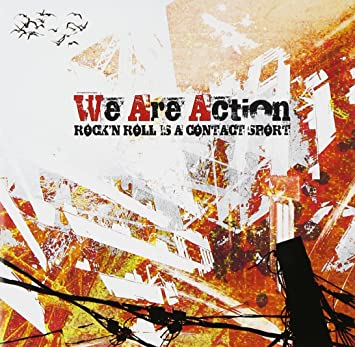 6ae90fd71 Rock N Roll Is a Contact Sport by We Are Action: Amazon.co.uk: Music