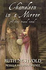 Chameleon in a Mirror: A Time Travel Novel Kindle Edition