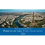 Paris From Above (Chene Yann A.B.) (English and French Edition)